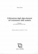 Utilizzazione degli oligo-elementi nel trattamento delle malattie - H. Picard
